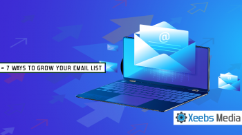 7 Ways to Grow Your Email Marketing List